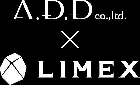 A.D.D co.,ltd. × LIMEX